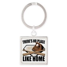 NoPlaceLikeHome copy Square Keychain