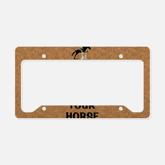 Keep Calm and Jump Your Horse License Plate Holder