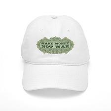 Make Money Not War Baseball Baseball Cap