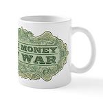 Make Money Not War Mugs