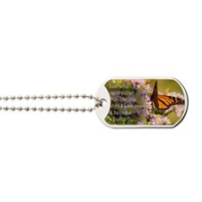 Butterfly Proverb Dog Tags