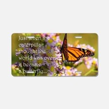 Butterfly Proverb Aluminum License Plate