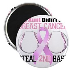Aunt Didnt Let Breast Cancer Steal 2nd Base Magnet