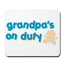 grandpa's on duty Mousepad