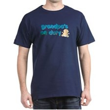 grandpa's on duty T-Shirt