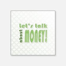 Let's talk about money Sticker