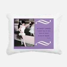 Famous Dance Quotes Cale Rectangular Canvas Pillow