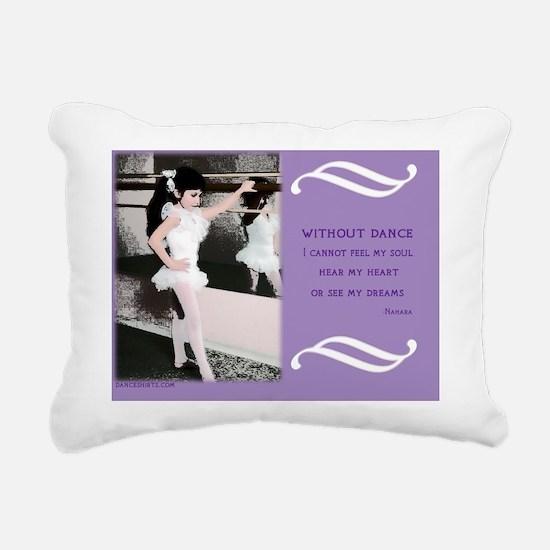Famous Dance Quotes Cale Rectangular Canvas Pillow