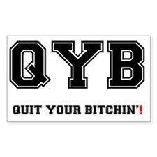 QYB - QUIT YOUR BITCHIN! Decal