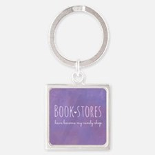 Bookstores have become my candy sh Square Keychain