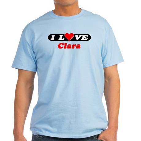 I Love Clara Light T-Shirt