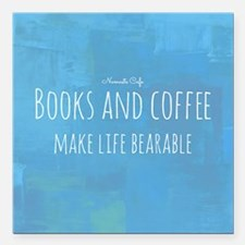 "Books  Coffee Make Life  Square Car Magnet 3"" x 3"""