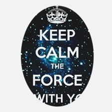 The Force is with you Oval Ornament