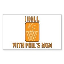 I Roll with Phil's Mom 2007 Rectangle Decal