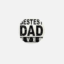Bestest Dad Ever Mini Button