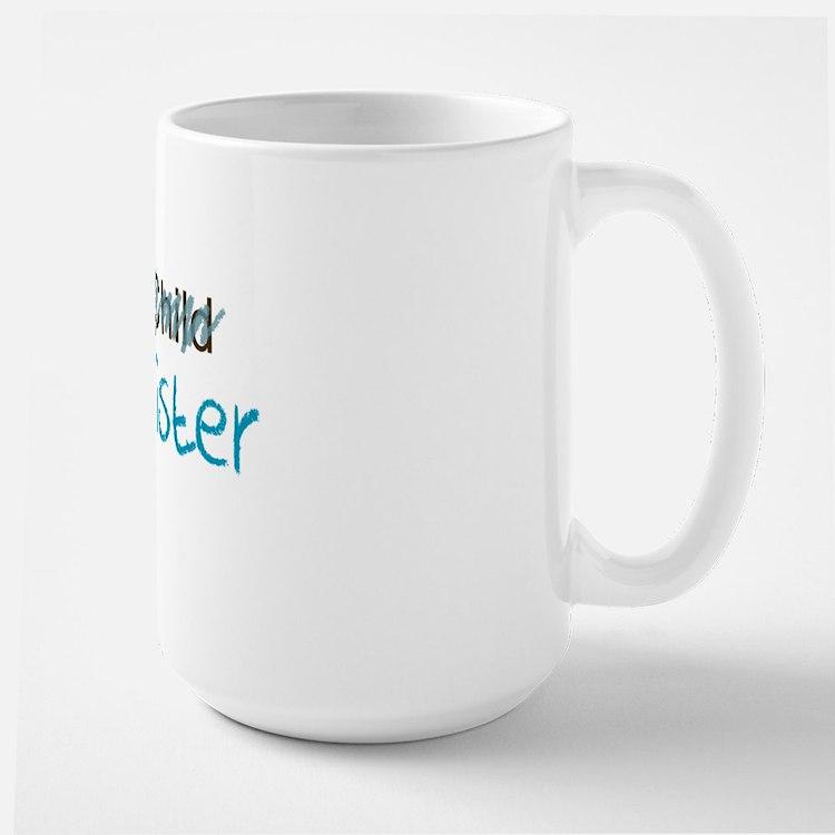 Not an Only Child Big Sister Mug