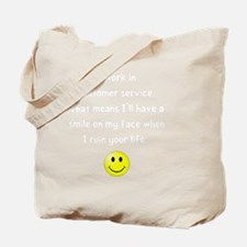 Customer Service Joke Tote Bag