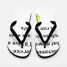 Customer Service Joke Flip Flops