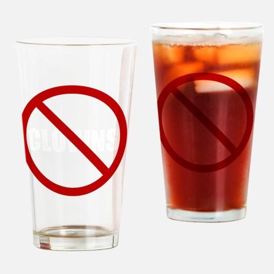 No Clowns Drinking Glass