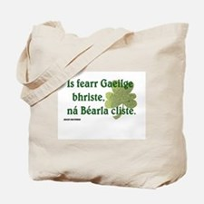 Paddy says...A good word Tote Bag