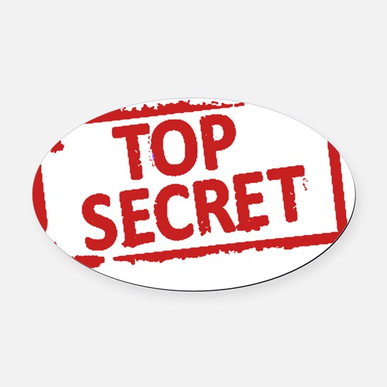 Top Secret Stamp Oval Car Magnet