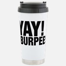 Yay Burpees Stainless Steel Travel Mug