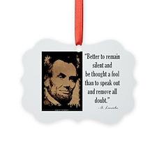 Remain Silent Ornament