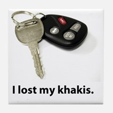 I lost my khakis. Tile Coaster