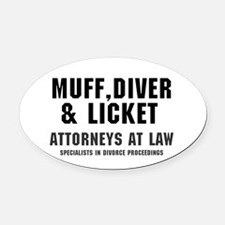 MUFF, DIVER  LICKET - ATTORNEYS AT Oval Car Magnet