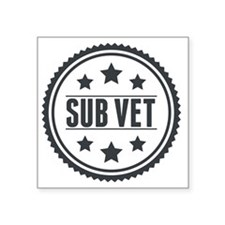 "Sub Vet Badge Square Sticker 3"" x 3"""