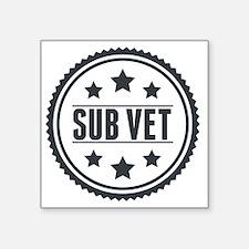 """Sub Vet Badge Square Sticker 3"""" x 3"""""""