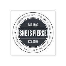 "She is Fierce Badge Square Sticker 3"" x 3"""