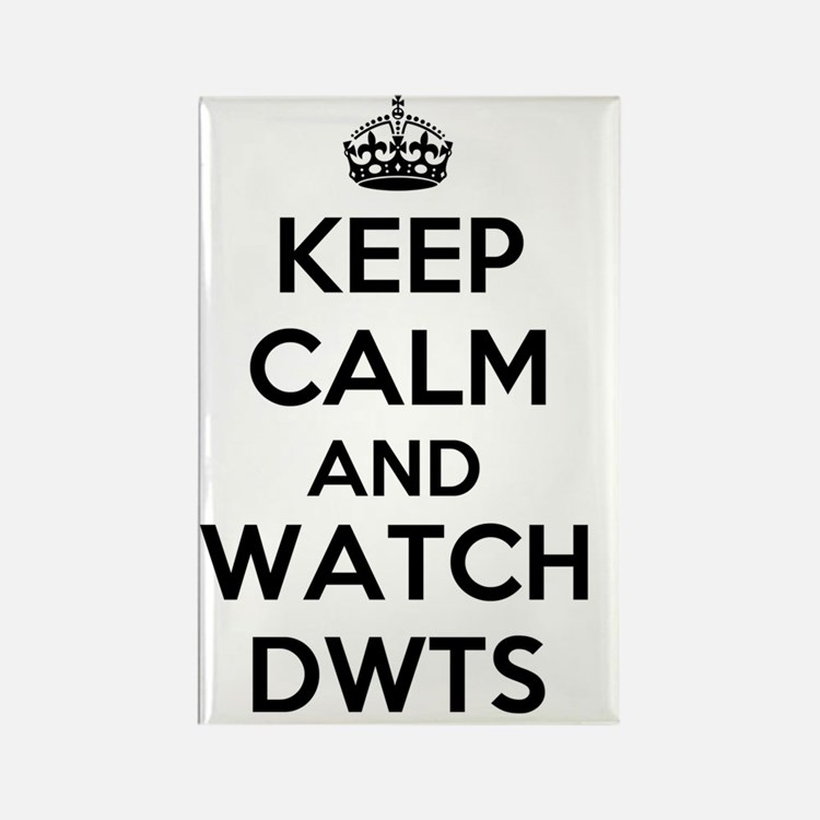 Keep Calm and Watch DWTS Rectangle Magnet
