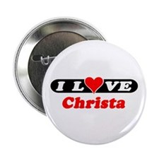 I Love Christa Button