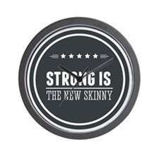 Strong is the New Skinny Badge Wall Clock