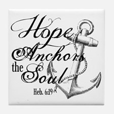 Hope Anchors the Soul Heb. 6:19 Tile Coaster