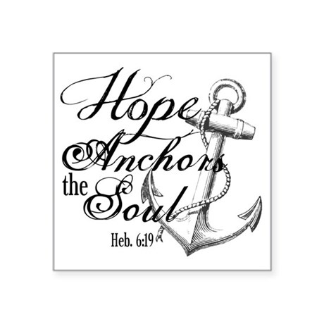 """Hope Anchors the Soul Heb. Square Sticker 3"""" x 3"""""""