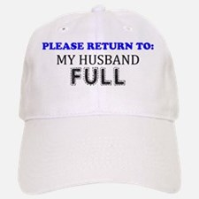 Please Return To My Husband Full Baseball Baseball Cap