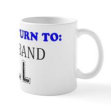 Please Return To My Husband Full Mug
