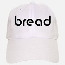 bread Baseball Baseball Cap