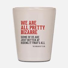 bizarre Shot Glass