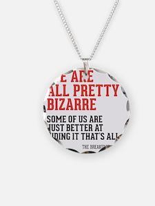 bizarre Necklace
