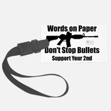 Words dont stop bullets black Luggage Tag