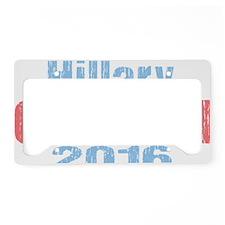 Hillary Clinton 2016 License Plate Holder
