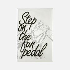 Step on the Fun Pedal Rectangle Magnet