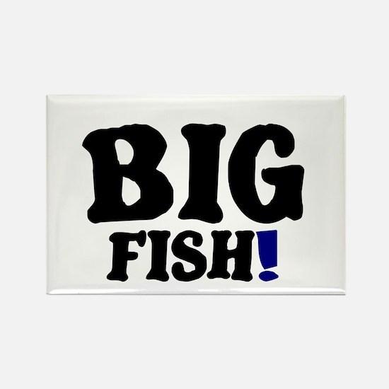 BIG FISH! Rectangle Magnet