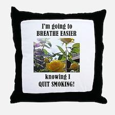 BREATHE EASIER QUIT SMOKING Throw Pillow
