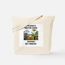 BREATHE EASIER QUIT SMOKING Tote Bag