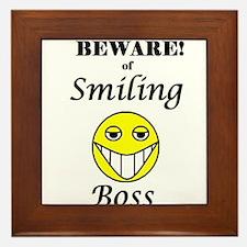 BEWARE OF SMILING BOSS Framed Tile