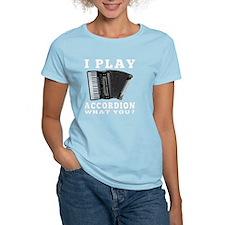 I Play Accordion T-Shirt